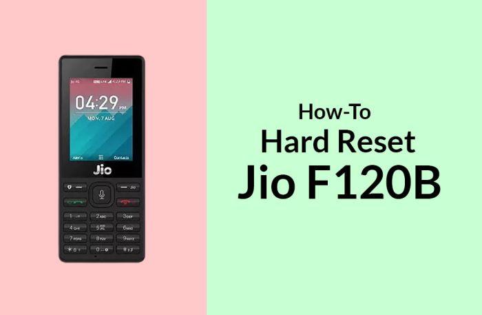 How to Hard Reset Jio F120B aka LYF F120B