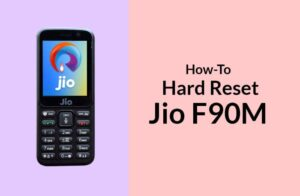 How to Hard Reset Jio F90M aka LYF F90M