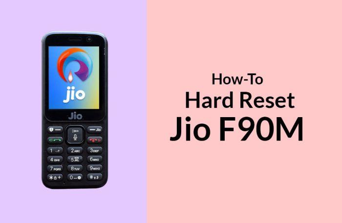 How to Hard Reset Jio F90M aka LYF F90M
